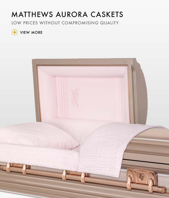 Low price genuine Matthews Aurora Caskets in Washington and Northern Oregon